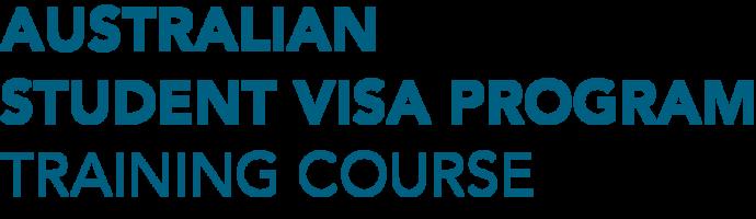 Australian Student Visa Program Training Course